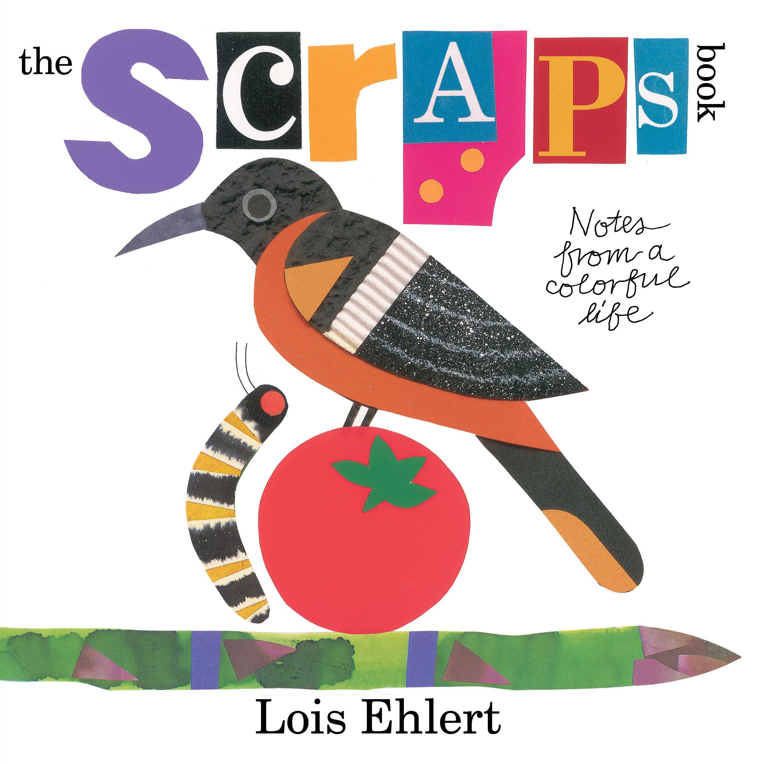 Scraps by Lois Ehlert