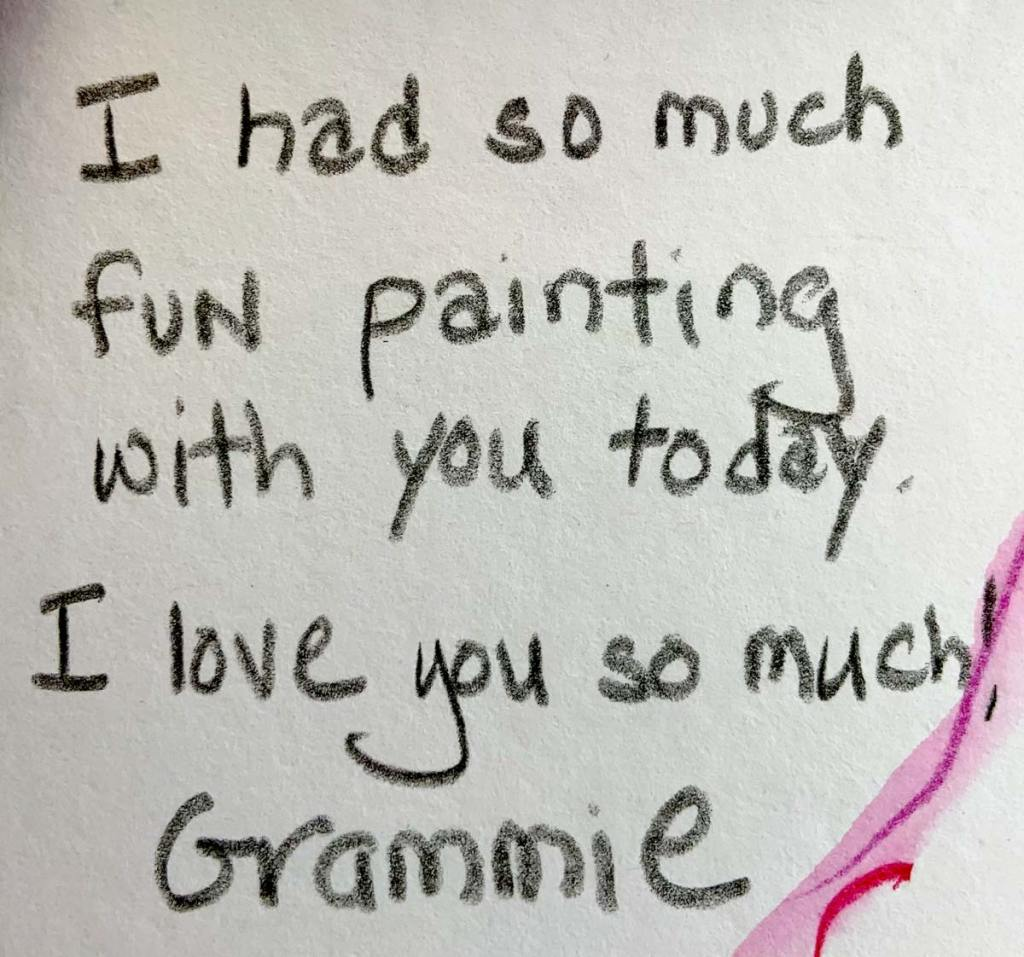 Hand-drawn postcard that says 'I had so much fun painting with you today. I love you so much!'